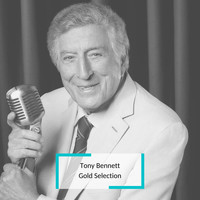 Tony Bennett - Tony Bennett - Gold Selection