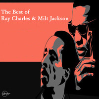 Ray Charles featuring Milt Jackson - The Best of Ray Charles & Milt Jackson