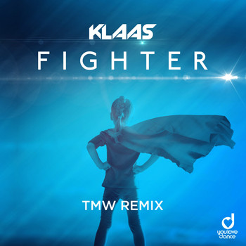Klaas - Fighter (TMW Remix)
