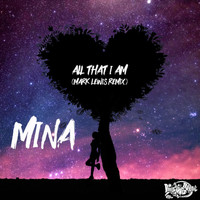 Mina - All That I Am (Mark Lewis Remix)