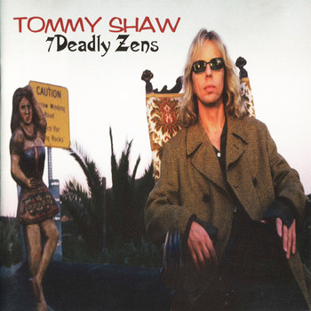 Tommy Shaw - 7 Deadly Zens