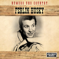 Ferlin Husky - Numero Uno Country