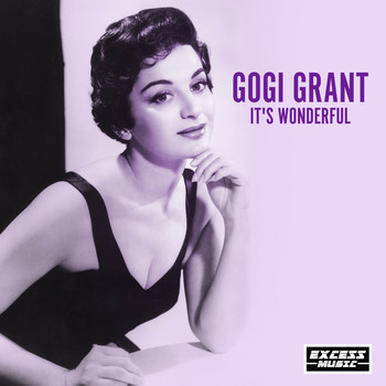 Gogi Grant - It's Wonderful