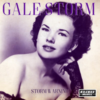 Gale Storm - Storm Warning