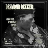 Desmond Dekker - Desmond Dekker as You Have Never Heard Before Cd2 Home Tape Archives