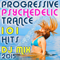 Progressive House Doc, DoctorSpook, Goa Doc - 101 Progressive Psychedelic Trance Hits DJ Mix 2015
