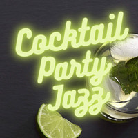 Jazz Guitar Jams, Dinner Jazz BGM & Cocktail Party Jazz - Cocktail Party Jazz