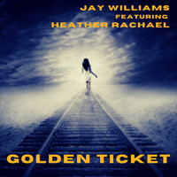 Jay Williams - Golden Ticket