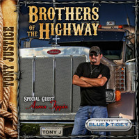 Tony Justice - Brothers of the Highway