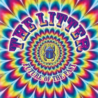 The Litter - Future of the Past