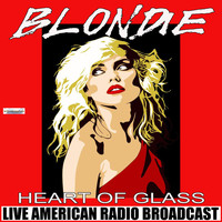 Blondie - Heart Of Glass (Live)
