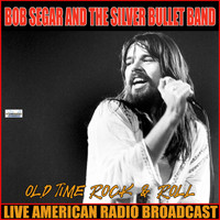 Bob Seger & The Silver Bullet Band - Old Time Rock'n'Roll (Live)