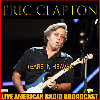 Eric Clapton - Tears In Heaven (Live)