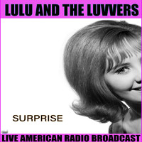 Lulu And The Luvvers - Surprise (Live)