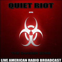 Quiet Riot - The Danger Zone (Live)