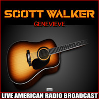 Scott Walker - Genevieve (Live)