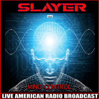 Slayer - Mind Control (Live)
