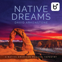 David Arkenstone - Native Dreams: A Native American Musical Tapestry