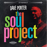 Dave Porter - The Soul Project