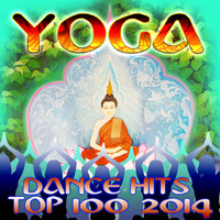 Progressive House Doc, DoctorSpook, Goa Doc - Yoga Dance Hits Top 100 2014