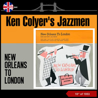 Ken Colyer's Jazzmen - New Orleans to London (10 Inch Album of 1953)
