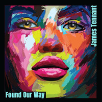 James Tennant - Found Our Way