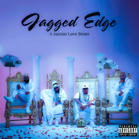 Jagged Edge - A Jagged Love Story (Explicit)