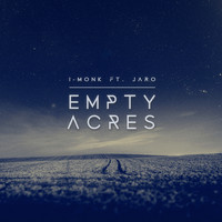 I-Monk featuring Jaro - Empty Acres
