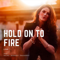 Lina - Hold on to Fire