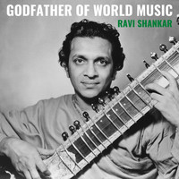 Ravi Shankar - Godfather of World Music