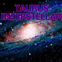 Taurus - Interstellar