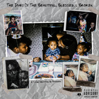 Freedom - The Diary of the Beautiful, Blessed, & Broken (Explicit)