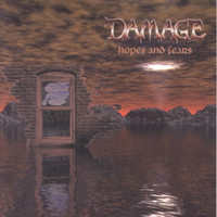 Damage - Hopes and Fears