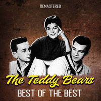 The Teddy Bears - Best of the Best (Remastered)