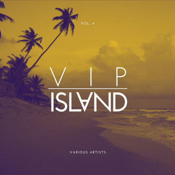Various Artists - VIP Island, Vol. 4