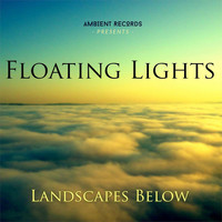 Floating Lights - Landscapes Below