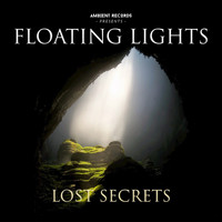 Floating Lights - Lost Secrets