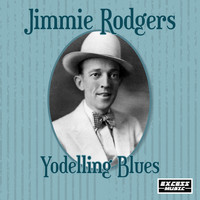 Jimmie Rodgers - Yodelling Blues