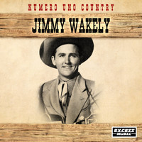 Jimmy Wakely - Numero Uno Country
