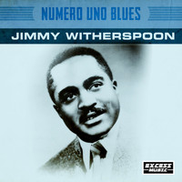 Jimmy Witherspoon - Numero Uno Blues