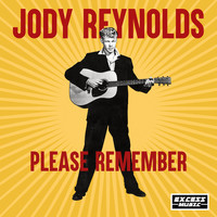 Jody Reynolds - Please Remember