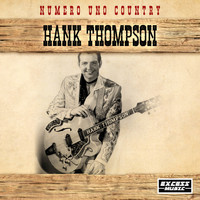Hank Thompson - Numero Uno Country