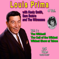 Louis Prima - Louis Prima 4 Vol. - 100 Successes (Vol. 1 : The Wildest!, The Call of the Wildest, Widest Show at Tahoe)
