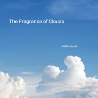 AMPai Sound / - The Fragrance of Clouds