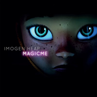 Imogen Heap - Magic Me