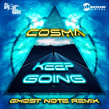Cosma - Keep Going (Ghost Note remix)