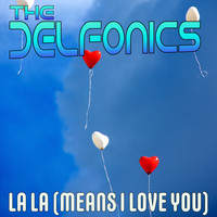 The Delfonics - La-La (Means I Love You)