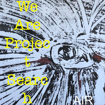 Air - We Are Project Search