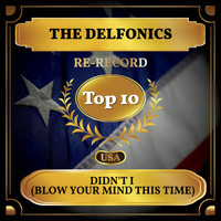 The Delfonics - Didn't I (Blow Your Mind This Time) (Billboard Hot 100 - No 10)