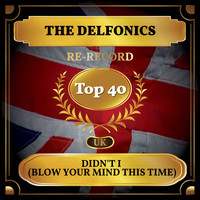 The Delfonics - Didn't I (Blow Your Mind This Time) (UK Chart Top 40 - No. 22)